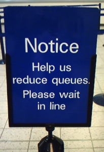 Queue Sign